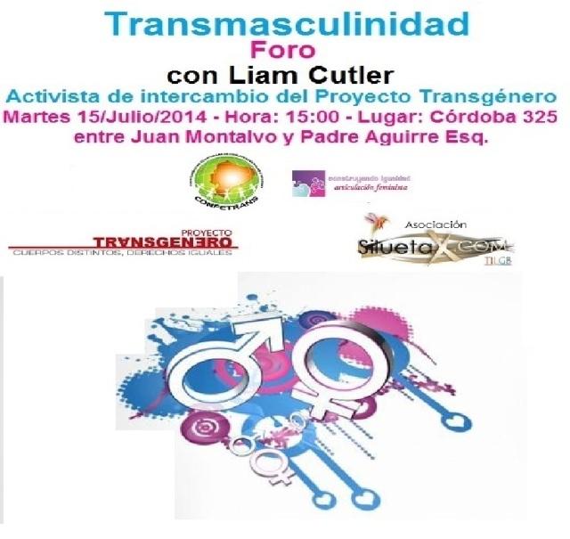 Transmasculinidad Foro con Liam Cutler Martes 15 de Julio del 2014 15h00 proyecto transgnero y silueta x 2